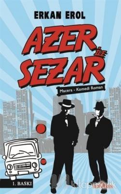 Azer ile Sezar