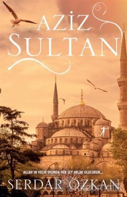 Aziz Sultan Asmin Ayşe Gündoğdu