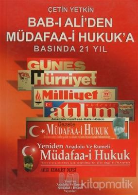 Bab-ı Ali'den Müdafaa-i Hukuk'a