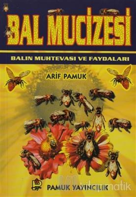 Bal Mucizesi (Bitki-014) Arif Pamuk