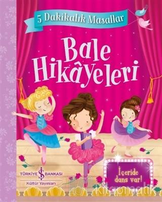 Bale Hikayeleri - 5 Dakikalık Masallar (Ciltli) Xanna Eve Chown
