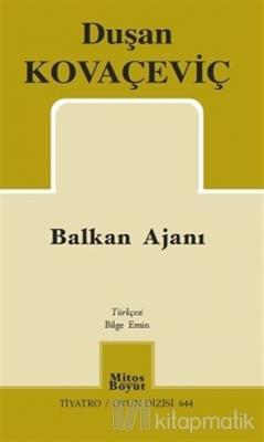 Balkan Ajanı Dusan Kovaçeviç