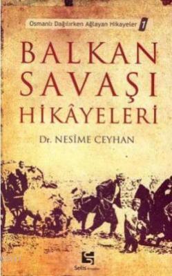 Balkan Savaşı Hikâyeleri