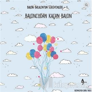 Baloncudan Kaçan Balon