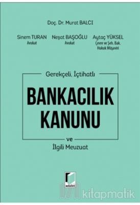 Bankacılık Kanunu ve İlgili Mevzuat (Ciltli)