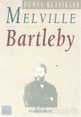 Bartleby Herman Melville