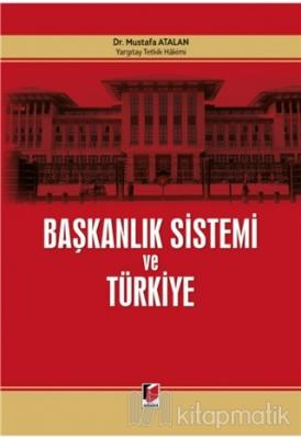 Başkanlık Sistemi ve Türkiye (Ciltli)