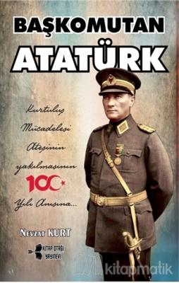 Başkomutan Atatürk
