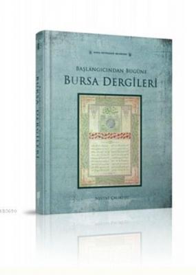 Başlangıcından Bugüne Bursa Dergileri (Ciltli)