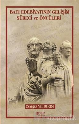 Batı Edebiyatının Gelişim Süreci ve Öncüleri