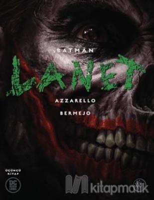 Batman: Lanet (Üçüncü Kitap) Brian Azzarello
