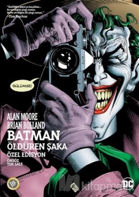 Batman - Öldüren Şaka Alan Moore