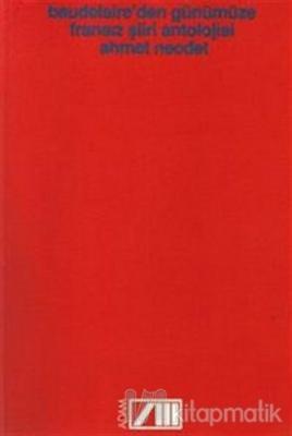 Baudelaire'den Günümüze Fransız Şiiri Antolojisi