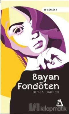 Bayan Fondöten Beyza Bakırcı