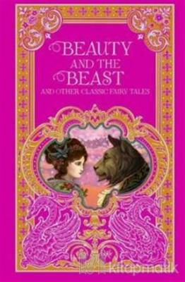 Beauty and the Beast and Other Classic Fairy Tales Kolektif