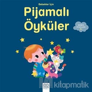 Bebekler İçin Pijamalı Öyküler
