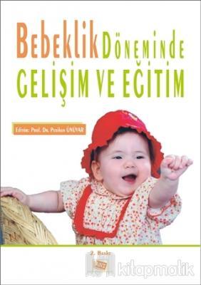Bebeklik Döneminde Gelişim ve Eğitim Kolektif