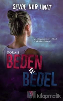 Beden ve Bedel - Dora 1