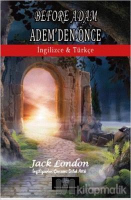 Before Adam - Adem'den Önce Jack London