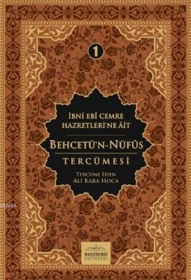 Behcetün Nüfus Tercümesi 1. Cilt  Ali Kara Hocaefendi