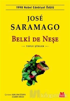 Belki De Neşe José Saramago