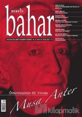 Berfin Bahar Aylık Kültür, Sanat ve Edebiyat Dergisi Sayı : 175