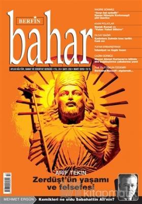 Berfin Bahar Aylık Kültür Sanat ve Edebiyat Dergisi Sayı: 253 Mart 2019