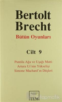 Bertolt Brecht Bütün Oyunları Cilt 9 (Ciltli)