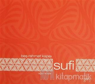 Beş Rahmet Kapısı: Sufi