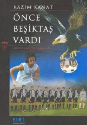 Önce Beşiktaş Vardı