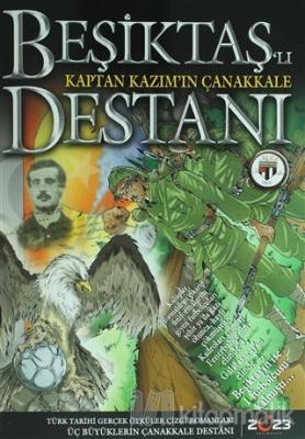 Beşiktaş'lı Kaptan Kazım'ın Çanakkale Destanı