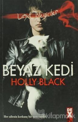 Beyaz Kedi Holly Black