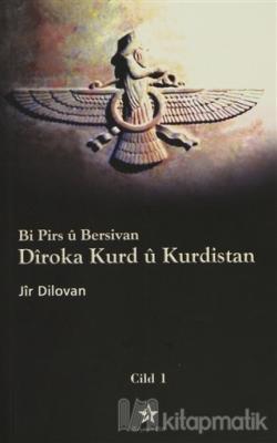 Bi Pirs ü Bersivan - Diroka Kurd ü Kurdistan Cild: 1