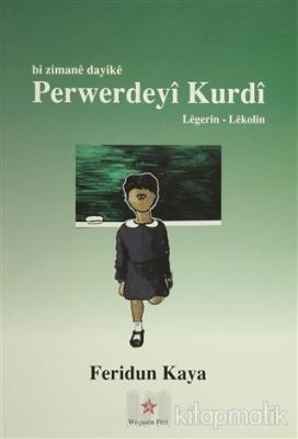 Bi Zimane Dayike Perwerdeyi Kurdi / Anadille Kürdçe Eğitim
