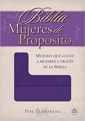 Biblia Mujeres de Proposito (Ciltli)