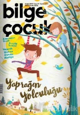Bilge Çocuk Dergisi Sayı: 27 Kasım 2018