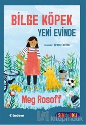 Bilge Köpek Yeni Evinde Meg Rosoff