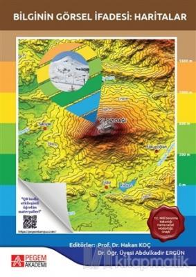 Bilginin Görsel İfadesi: Haritalar Hakan Koç