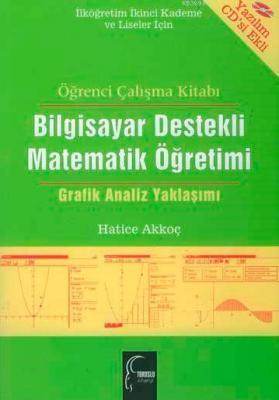 Bilgisayar Destekli Matematik Öğretimi (CD Ekli)