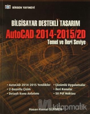 Bilgisayar Destekli Tasarım AutoCAD 2014-2015/2D