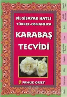 Bilgisayar Hatılı Türkçe - Osmanlıca Karabaş Tecvidi (Tecvid-214)