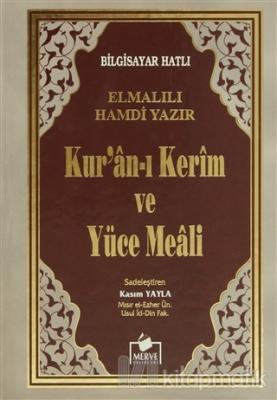 Bilgisayar Hatlı Kur'an-ı Kerim ve Yüce Meali (Hafız Boy - Meal-004) (Ciltli)