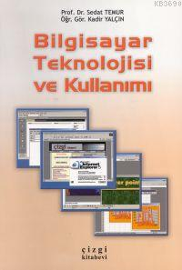 Bilgisayar Teknolojisi ve Kullanımı