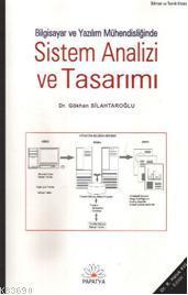 Bilgisayar ve Yazılım Mühendisliğinde Sistem Analizi ve Tasarımı