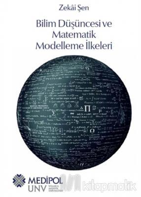 Bilim Düşüncesi ve Matematik Modelleme İlkeleri Zekai Şen