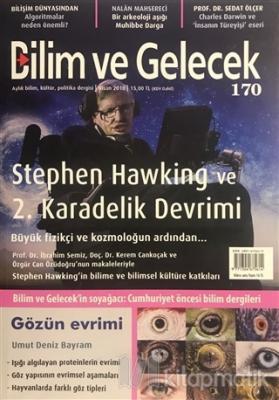 Bilim ve Gelecek Dergisi Sayı: 170 Nisan 2018