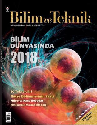 Bilim ve Teknik Aylık Popüler Bilim Dergisi Sayı: 614 Ocak 2019