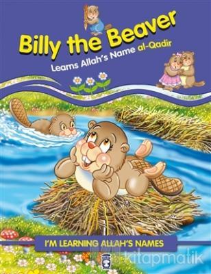 Billy the Beaver Learns Allah's Name Al Qadir