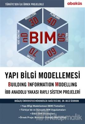 BIM - Yapı Bilgi Modellemesi Beliz Özorhon