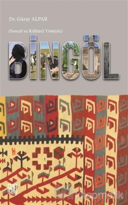 Bingöl - Sosyal ve Kültürel Yönüyle